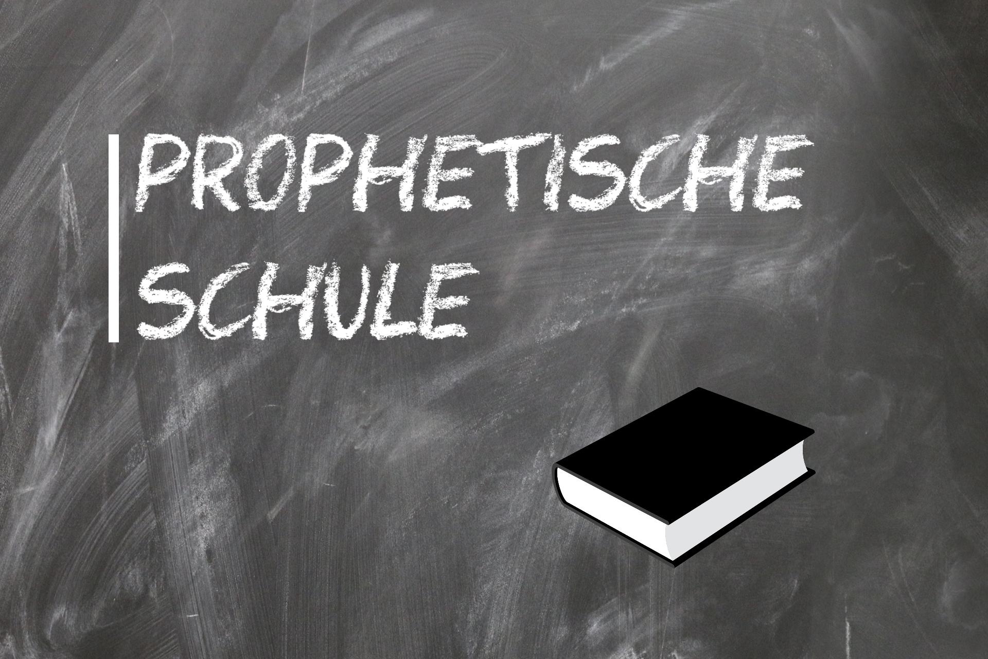 Prophetische Schule